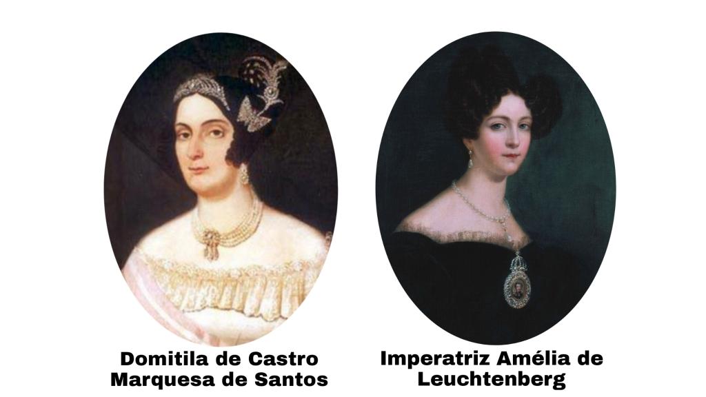 Domitila de Castro, Marquesa de Santos e Dona Amélia de Leuchtenberg